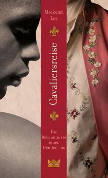 Bild von Lee, Mackenzi: Cavaliersreise. Die Bekenntnisse eines Gentlemans (eBook)