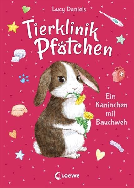 Bild von Daniels, Lucy : Tierklinik Pfötchen 2 - Ein Kaninchen mit Bauchweh