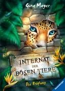 Bild von Mayer, Gina : Internat der bösen Tiere, Band 1: Die Prüfung