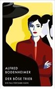 Bild von Bodenheimer, Alfred: Der böse Trieb