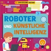 Bild von Dickmann, Nancy: Roboter und künstliche Intelligenz