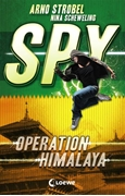 Bild von Strobel, Arno : SPY - Operation Himalaya