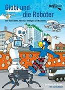 Bild von Bieri, Atlant : Globi und die Roboter