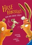 Bild von König, Andreas : Hase Hibiskus und der große Streit