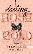 Bild von Wrobel, Stephanie : Darling Rose Gold