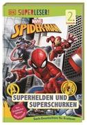 Bild von Saunders, Catherine : SUPERLESER! MARVEL Spider-Man Superhelden und Superschurken