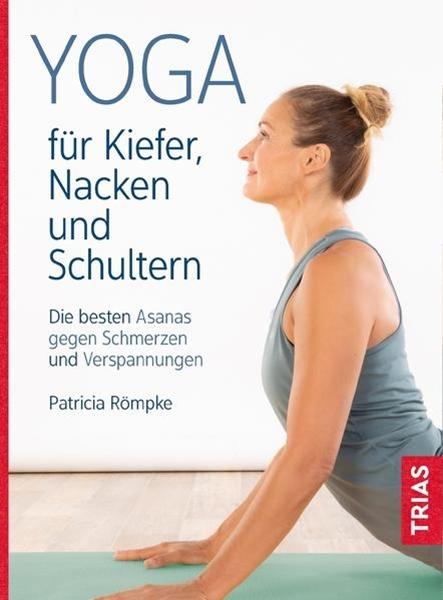 Bild von Römpke, Patricia: Yoga für Kiefer, Nacken und Schultern