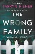Bild von Fisher, Tarryn: The Wrong Family