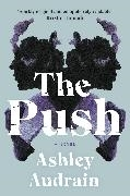 Bild von Audrain, Ashley: The Push