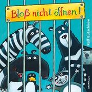 Bild von Butschkow, Ralf: Bloß nicht öffnen!