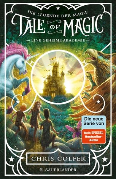 Bild von Colfer, Chris : Tale of Magic: Die Legende der Magie 1 - Eine geheime Akademie