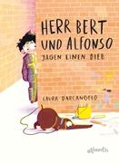 Bild von D'Arcangelo, Laura: Herr Bert und Alfonso jagen einen Dieb