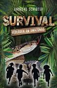 Bild von Schlüter, Andreas : Survival - Verloren am Amazonas