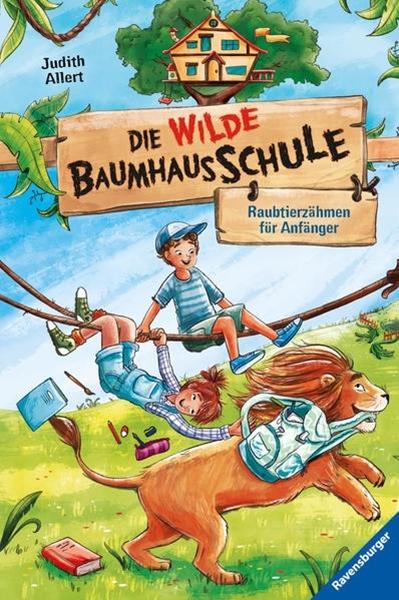 Bild von Allert, Judith : Die wilde Baumhausschule, Band 1: Raubtierzähmen für Anfänger