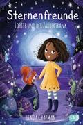 Bild von Chapman, Linda : Sternenfreunde - Lottie und der Zaubertrank