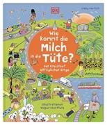 Bild von Reit, Birgit (Übers.): Wie kommt die Milch in die Tüte?