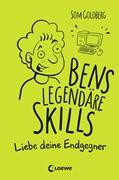 Bild von Goldberg, Som : Bens legendäre Skills - Liebe deine Endgegner