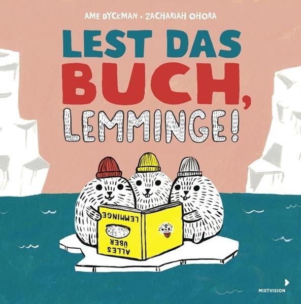 Bild von Dyckman, Ame : Lest das Buch, Lemminge!