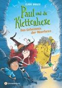 Bild von Barker, Claire : Paul und die Klettenhexe - Das Geheimnis der Meerhexe