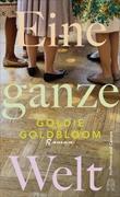 Bild von Goldbloom, Goldie : Eine ganze Welt