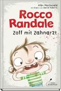 Bild von MacDonald, Alan : Rocco Randale 11 - Zoff mit Zahnarzt