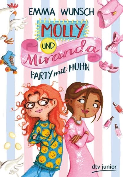 Bild von Wunsch, Emma : Molly und Miranda ? Party mit Huhn