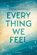 Bild von Alderson, Sarah : Everything We Feel