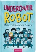 Bild von Edmonds, David : Undercover Robot - Mein erstes Jahr als Mensch