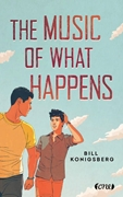 Bild von Konigsberg, Bill : The Music of What Happens