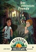Bild von Hach, Lena : Mission Hollercamp Band 1 - Der unheimliche Fremde