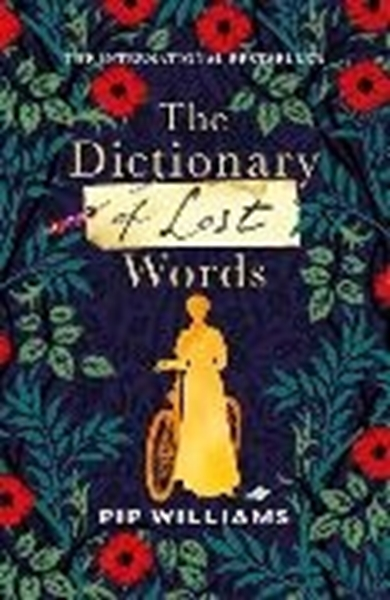 Bild von Williams, Pip: The Dictionary of Lost Words