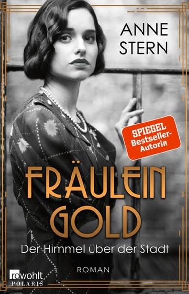 Bild von Stern, Anne: Fräulein Gold: Der Himmel über der Stadt