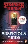 Bild von Bond, Gwenda : Stranger Things: Suspicious Minds - DIE OFFIZIELLE DEUTSCHE AUSGABE - ein NETFLIX-Original