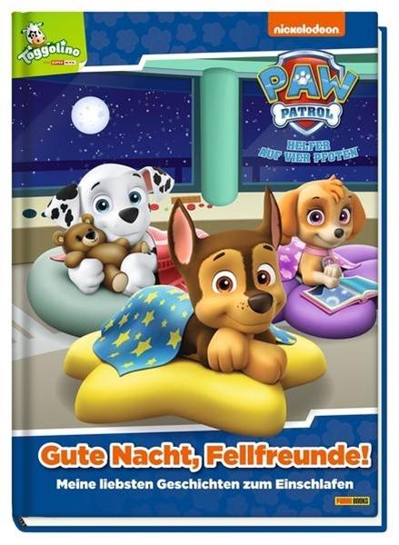 Bild von Hoffart, Nicole (Chefred.) : Paw Patrol: Gute Nacht, Fellfreunde!