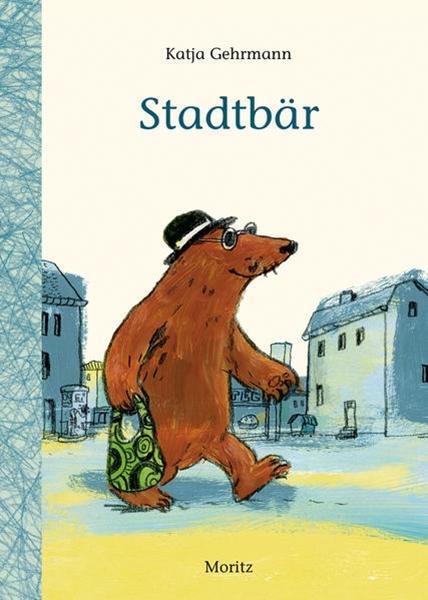 Bild von Gehrmann, Katja: Stadtbär