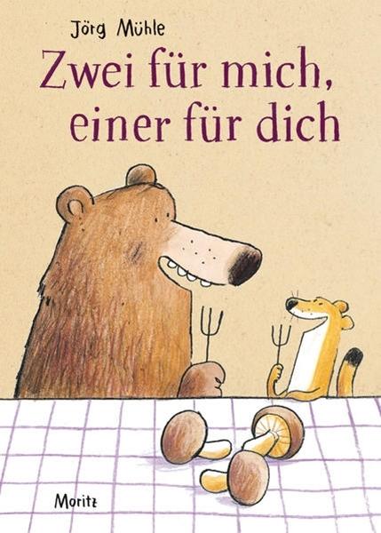 Bild von Mühle, Jörg: Zwei für mich, einer für dich