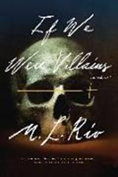 Bild von Rio, M. L.: If We Were Villains