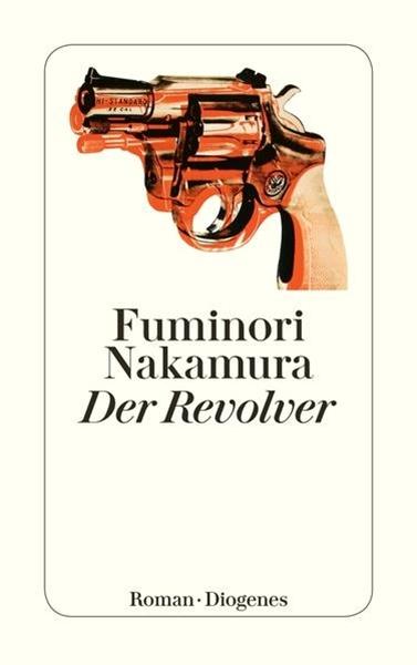 Bild von Nakamura, Fuminori : Der Revolver