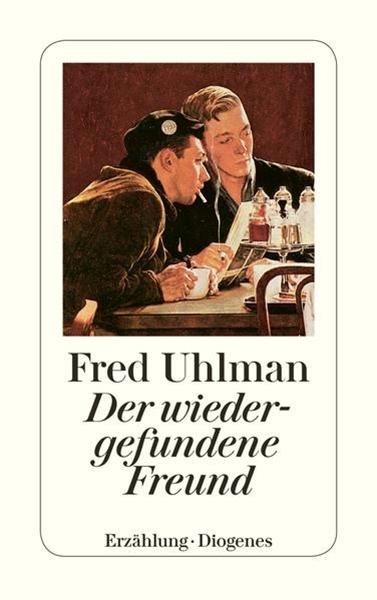 Bild von Uhlman, Fred : Der wiedergefundene Freund