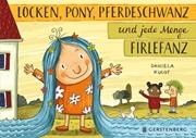 Bild von Kulot, Daniela: Locken, Pony, Pferdeschwanz und jede Menge Firlefanz