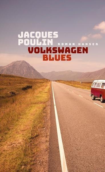 Bild von Poulin, Jacques : Volkswagen Blues