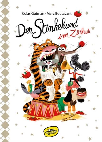 Bild von Gutman, Colas : Der Stinkehund im Zirkus