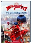 Bild von Neeb, Barbara (Übers.) : Miraculous - Die geheime Superheldin (Miraculous 1)