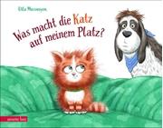 Bild von Mersmeyer, Ulla : Was macht die Katz auf meinem Platz?