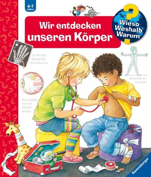 Bild von Rübel, Doris : Wieso? Weshalb? Warum? Wir entdecken unseren Körper (Band 1)