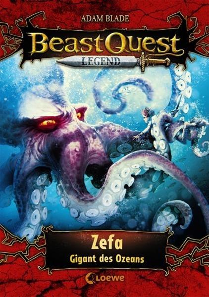 Bild von Blade, Adam : Beast Quest Legend 7 - Zefa, Gigant des Ozeans