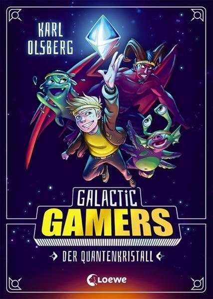 Bild von Olsberg, Karl : Galactic Gamers - Der Quantenkristall