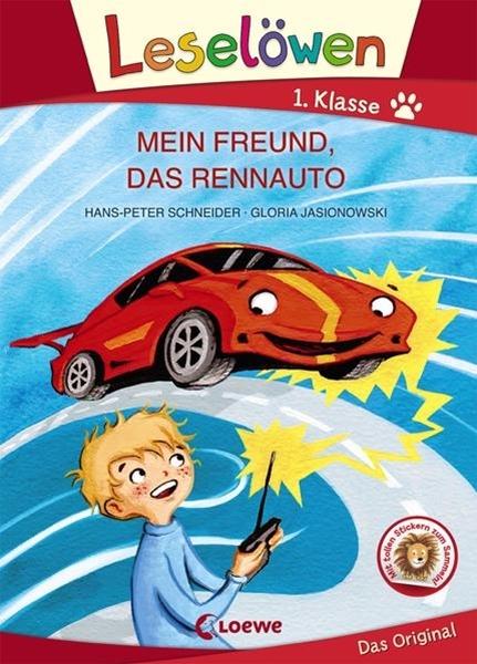 Bild von Schneider, Hans-Peter : Leselöwen 1. Klasse - Mein Freund, das Rennauto