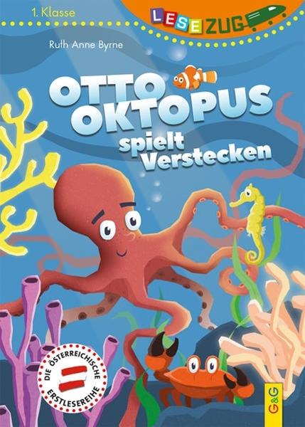 Bild von Byrne, Ruth Anne : LESEZUG/1. Klasse Otto Oktopus spielt Verstecken