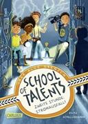 Bild von Schellhammer, Silke : School of Talents 2: Zweite Stunde: Stromausfall!